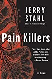 Pain Killers: A Novel (0060506652) by Stahl, Jerry