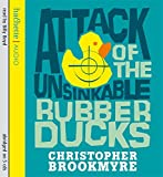 Christopher Brookmyre Attack Of The Unsinkable Rubber Ducks