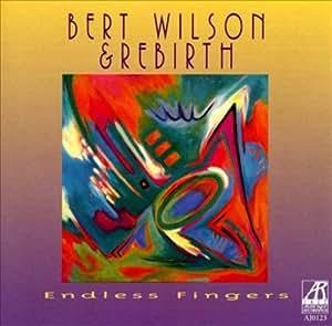 Bert Wilson Rebirth Kaleidoscopic Visions