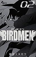 BIRDMEN 2 (少年サンデーコミックス)