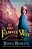 The Family Way (Molly Murphy Mysteries) (1250042240) by Bowen, Rhys