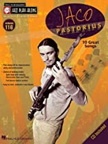 Jaco Pastorius: 10 Great Songs; Book and Cd for B Flat, E Flat, C and Bass Clef Instruments (Jazz Play-Along)