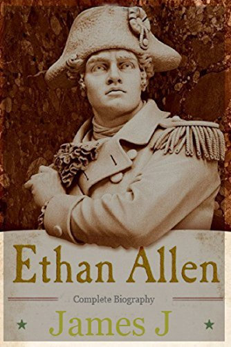 ethan-allen-complete-biography