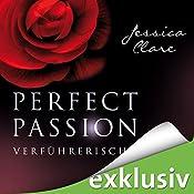 Verführerisch (Perfect Passion 2) | Jessica Clare