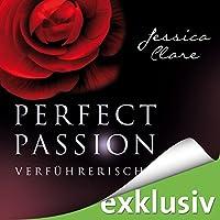 Verführerisch (Perfect Passion 2) Hörbuch von Jessica Clare Gesprochen von: Julia Stoepel