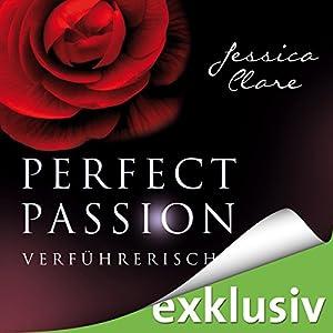 Verführerisch (Perfect Passion 2) Hörbuch