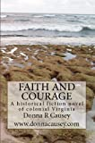 FAITH AND COURAGE:A Novel Of Colonial America (Tapestry of Love Series Book 2)