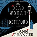 The Dead Woman of Deptford Audiobook by Ann Granger Narrated by Gareth Armstrong, Julia Barrie