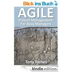 AGILE Project Management for Busy Managers (English Edition)