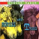 echange, troc Ginger Baker - Horses & Trees