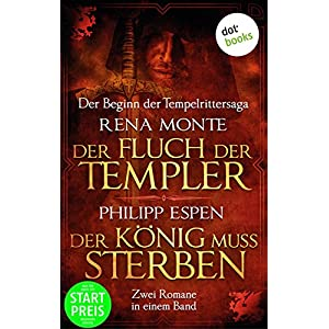 Der Fluch der Templer & Der König muss sterben: Jetzt billiger kaufen!