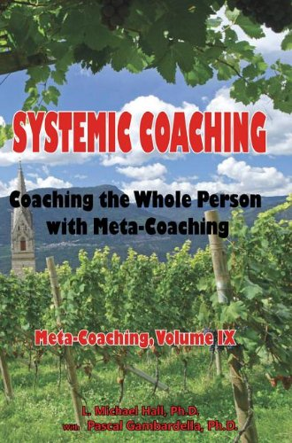 Systemic Coaching: Coaching With Whole Person With Meta-coaching