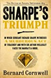 Bernard Cornwell Sharpe's Triumph: The Battle of Assaye, September 1803 (The Sharpe Series, Book 2)