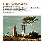 Fischland Darss: Raues Land. Schönes Land | Hans Fallada,Heinrich Heine,Joseph Roth