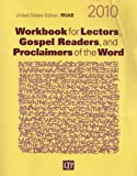 img - for Workbook for Lectors, Gospel Readers, and Proclaimers of the Word 2010: United States Edition RNAB, Year C by Marcheschi, Graziano, Marcheschi, Nancy Seitz (2009) Paperback book / textbook / text book