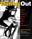 Dining Out: Secrets from America's Leading Critics, Chefs, and Restaurateurs (047129277X) by Andrew Dornenburg