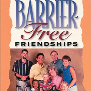 Barrier-Free Friendships: Bridging the Distance Between You and Friends with Disabilities | [Joni Eareckson Tada, Steve Jensen]