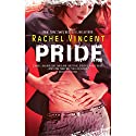 Pride: Shifters, Book 3 Audiobook by Rachel Vincent Narrated by Jennifer van Dyck