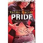 Pride: Shifters, Book 3 | Rachel Vincent