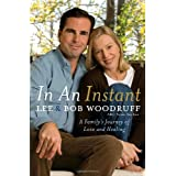 In an Instant: A Family's Journey of Love and Healing ~ Lee Woodruff
