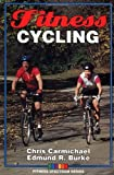 Fitness Cycling (Fitness Spectrum Series) (0873224604) by Carmichael, Chris