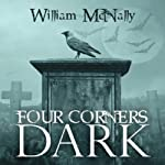 Four Corners Dark | William McNally