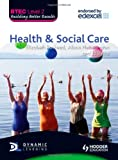 BTEC First Health and Social Care: Level 2