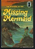 The Mystery of the Missing Mermaid ( The Three Investigators Series # 36 ) (0394858751) by Carey, Mary V.