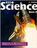Collins Ks3 Science. Pupil Book 2 (Bk. 2) (0007264216) by Taylor, David