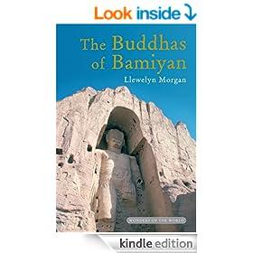 The Buddhas of Bamiyan: The Wonders of the World