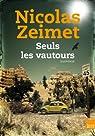 Seuls les vautours par Zeimet