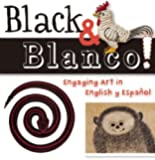 Black and Blanco!: Engaging Art in English y Español