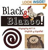 Black and Blanco!: Engaging Art in English y Español