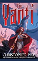 The Yanti (Alosha Trilogy)