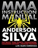 Mixed Martial Arts Instruction Manual: The Muay Thai Clinch, Takedowns, Takedown Defense, and Ground Fighting