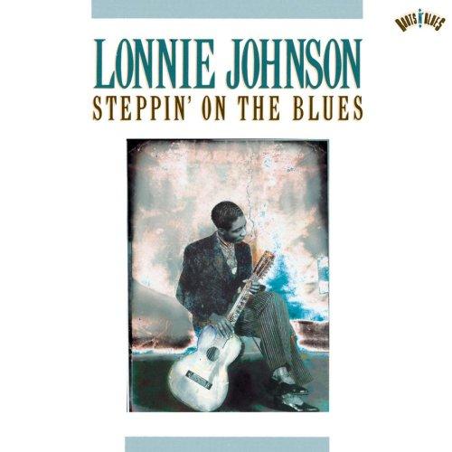 Lonnie Johnson Blues Lonnie Johnson Steppin on