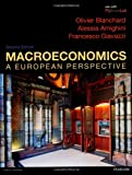 Olivier Blanchard Macroeconomics: a European Perspective with MyEconLab