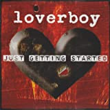 "Just Getting Startedvon ""Loverboy"""