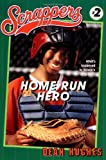 Home Run Hero (Scrappers)
