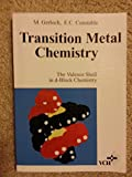 Transition Metal Chemistry: The Valence Shell in d-Block Chemistry (1560818840) by Malcolm Gerloch