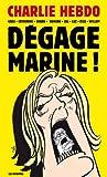 Dégage Marine !