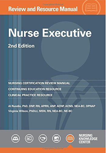 Nurse Executive Review and Resource Manual, 2nd Edition