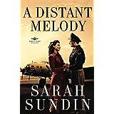Distant Melody, A: A Novelby Sarah Sundin