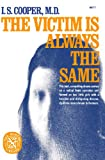 img - for The Victim Is Always the Same (Norton Library (Paperback)) book / textbook / text book