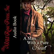 A Man With a Pure Heart: Sequel to a Heart Made for Love   [Linda Tillis]