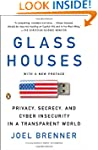 Glass Houses: Privacy, Secrecy, and C...