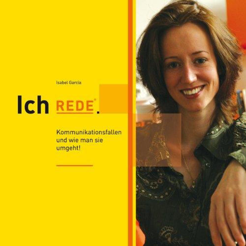 Buchseite und Rezensionen zu 'Ich REDE. Coaching für Stimme und Persönlichkeit' von Isabel García