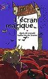 """Afficher """"L'Ecran magique"""""""