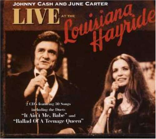 Johnny Cash & June Carter - Live at the Louisiana Hayride - Zortam Music