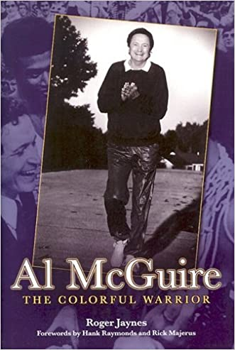 Al Mcguire: The Colorful Warrior